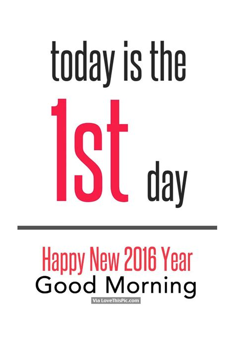 new year in today today is the 1st day happy new 2016 year morning