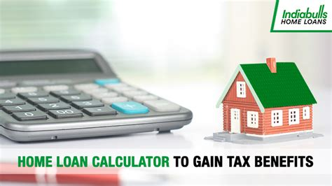 housing loans calculator home loan calculator to gain tax benefits indiabulls home loans blog