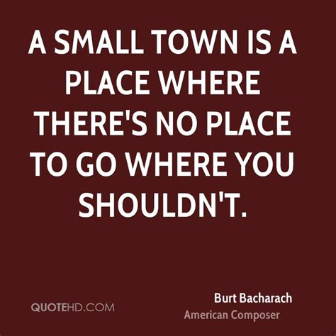 A Place Composer Burt Bacharach Quotes Quotehd