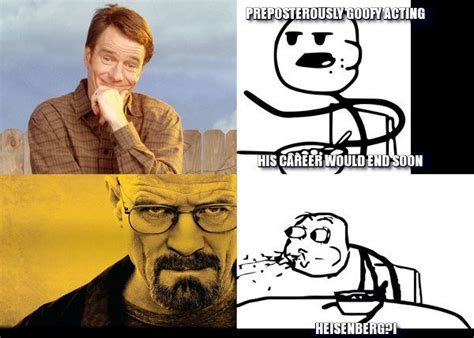 Walter White Memes - the 8 walter white breaking bad memes that continue to