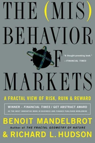the misbehavior of markets a fractal view of financial turbulence pdfsr com