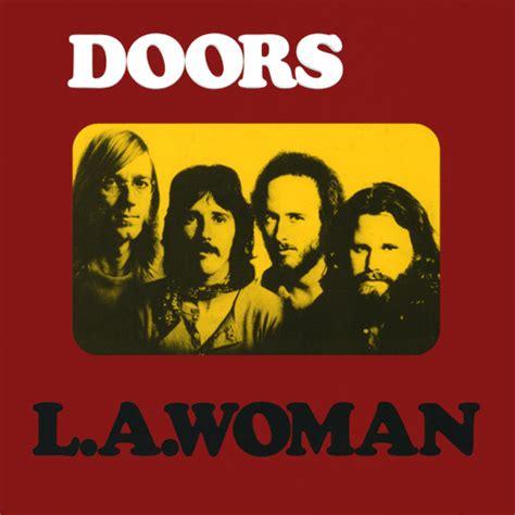 The Door La critique de l album l a de the doors 167 albumrock