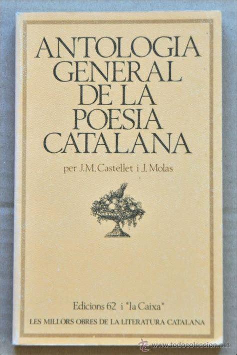 libro poesa vertical antologa libro antologia general de la poesia catalana comprar libros de poes 237 a en todocoleccion