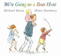 Image result for were going on a bear hunt book image