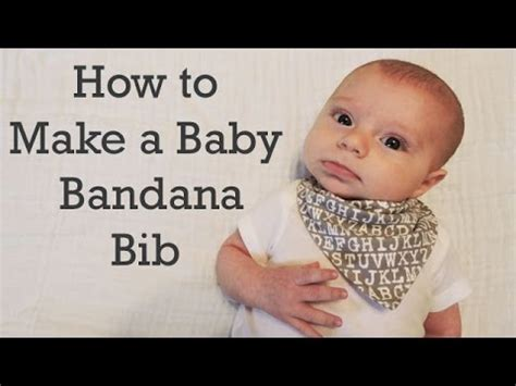 How To Build A Baby - how to make a baby bandana bib diy