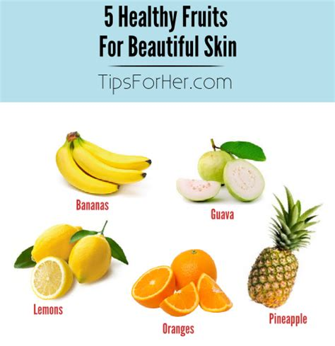 5 fruits in 5 fruits for beautiful skin