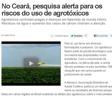 Reportagem Sobre Os Perigos Do by Globo Rural Exibiu Reportagem Sobre Os Riscos Do Uso De Agrot 243 Xicos Na Chapada Do Apodi