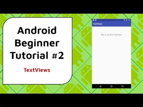 android tutorial in youtube android beginner tutorial 2 textviews displaying