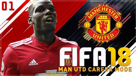 manchester united official 2018 1785494481 fifa 18 manchester united career mode ep1 let s get this party started youtube