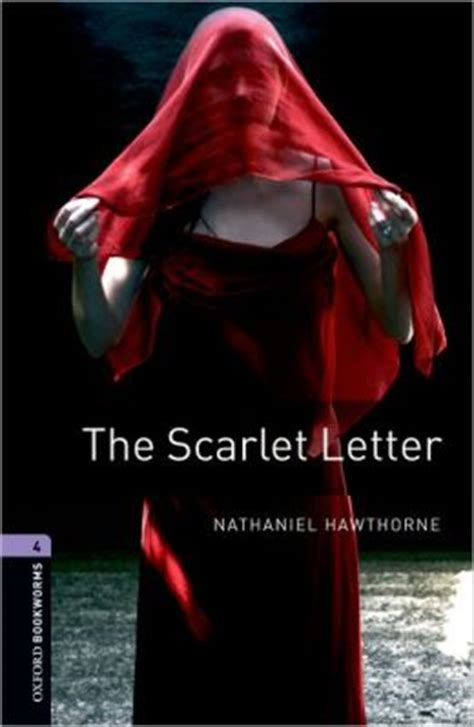 oxford bookworms library level 0194620921 oxford bookworms library the scarlet letter level 4 1400 word vocabulary by nathaniel