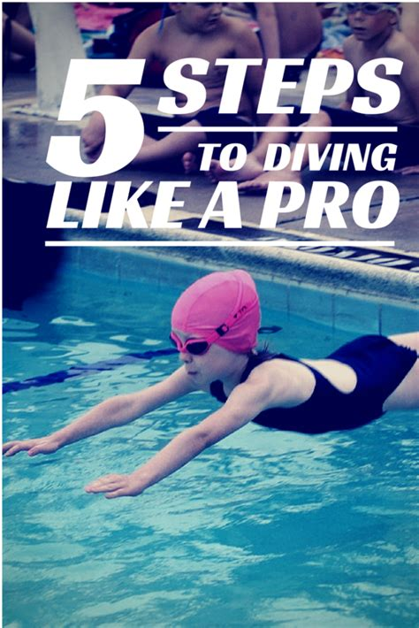how to dive how to teach swimming lessons 5 steps to diving like a