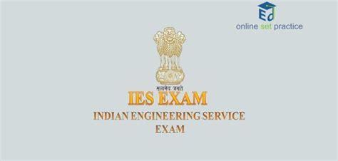 ies exam pattern mechanical engineering ies syllabus mechanical engineering 2018 ese exam