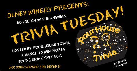pour house trivia pour house trivia olney winery