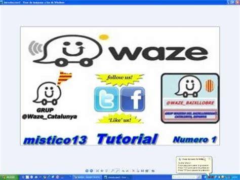 tutorial waze waze tutorial 1 how to save money and do it yourself