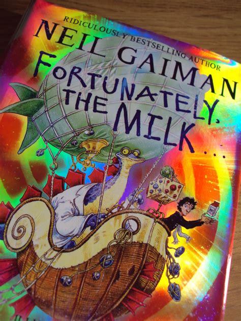 fortunately the milk fortunately the milk by neil gaiman the soup dragon says the soup dragon says