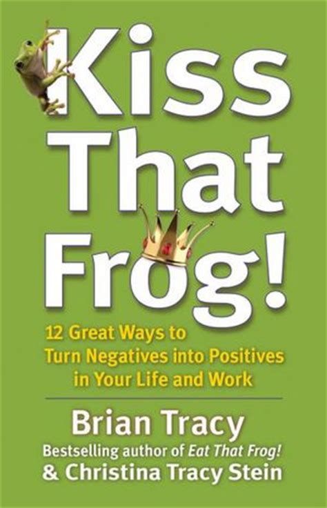 total tracy s guide to health happiness and ruling your world books that frog brian tracy international
