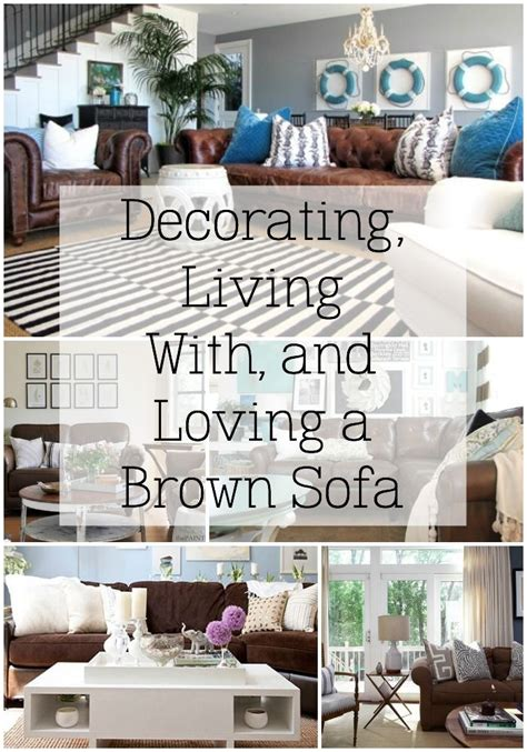 how to learn to decorate your home decorating with a brown sofa learn to love your brown