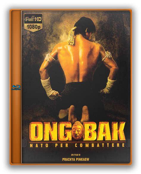 ong bak nato per combattere film completo ita ilcorsaronero info ong bak nato per combattere 2003
