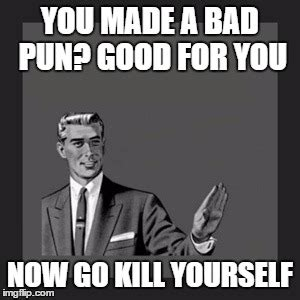Go Kill Yourself Meme - pin go kill yourself on tumblr on pinterest
