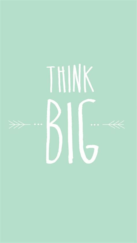 Green Wallpaper With Quotes   think big wallpapers and mint on pinterest