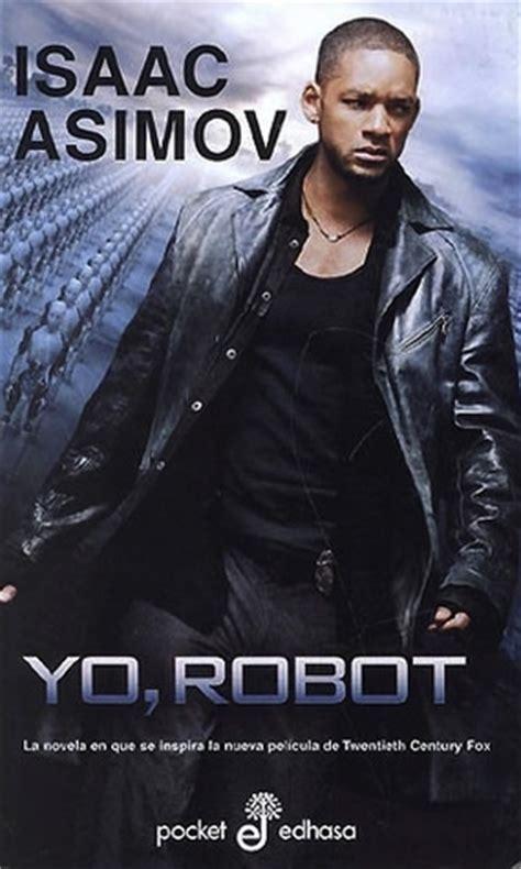 libro yo robot pocket spanish un libro entre mis manos yo robot isaac asimov