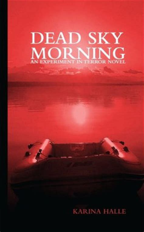sky terror books dead morning sky experiment in terror 3 thrills and