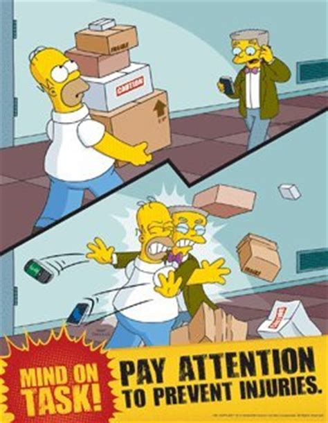 The Meme Machine Pdf - simpsons workplace safety poster pay attention to