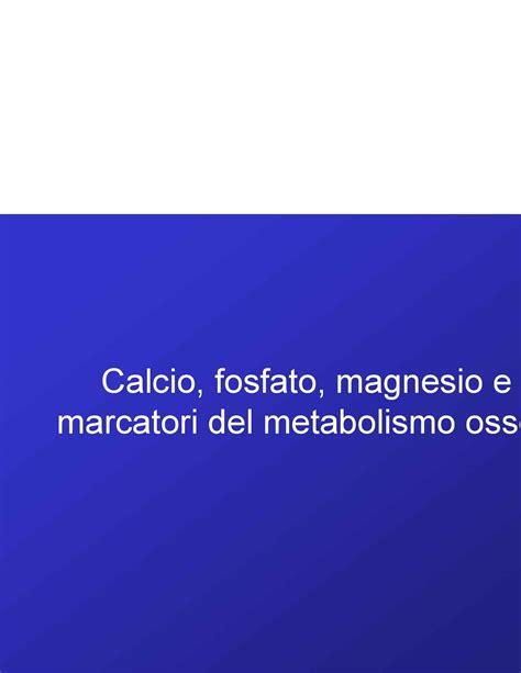 nfs pavia marcatori metabolismo osseo calcio fosfato