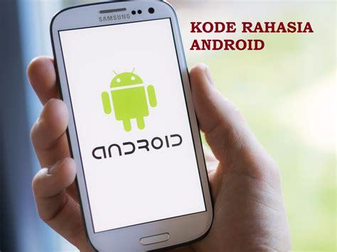 kode rahasia bonus 3 cara mengecek imei dan kode rahasia android