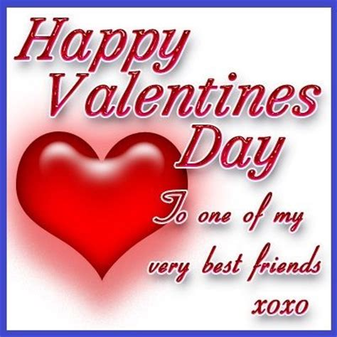happy valentines to my friends happy valentines day to my friend pictures photos and