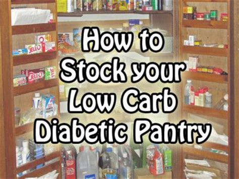 Diabetic Pantry by Low Carb T2 Diabetic Pantry Guide Diet Recipes
