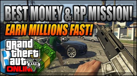 Gta Online Money Making Missions - gta 5 online the best solo money rp making mission rank up fast new