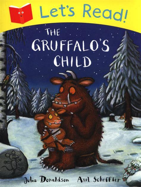 The Grufallos Child By Donaldson the gruffalo s child by donaldson 9781447236986