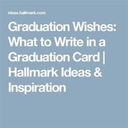 25 best ideas about graduation card messages on graduation congratulations message