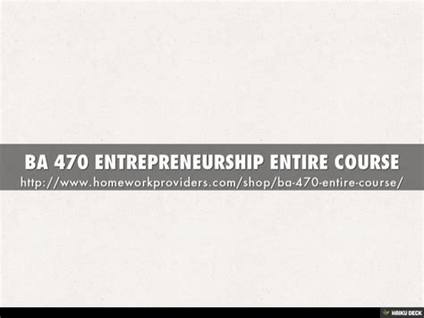 An Entire Mba In One Course Entrepreneur by Ba 470 Entrepreneurship Entire Course