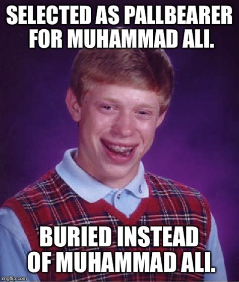 Muhammad Memes - muhammad memes don t worry only bad luck brian got stung