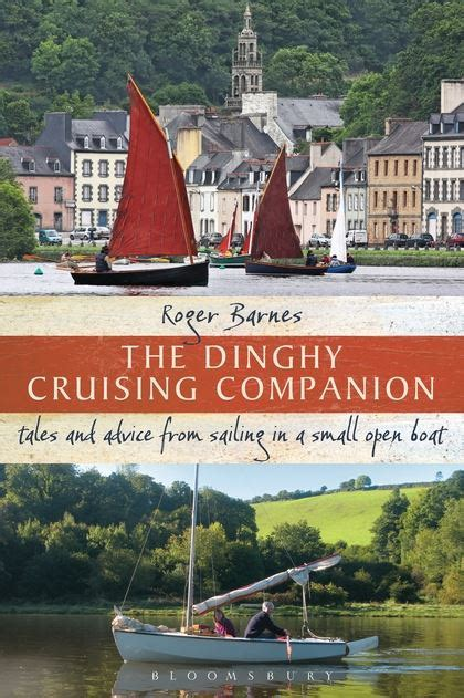 the open boat published the dinghy cruising companion tales and advice from