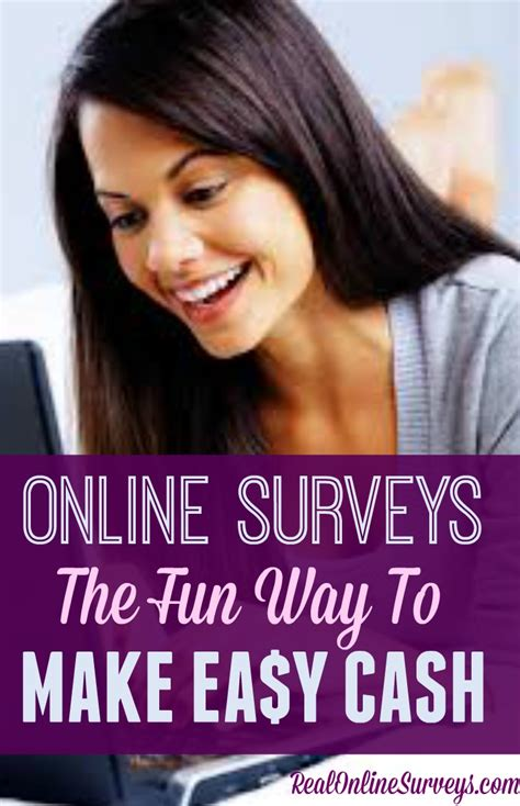 Real Online Surveys That Pay Cash - online surveys the fun way to make easy cash