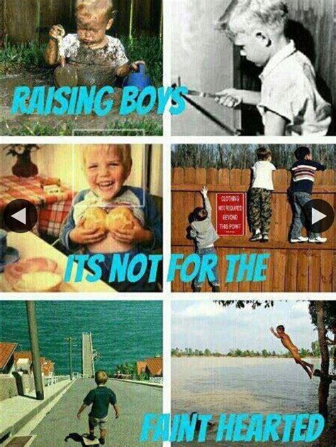 Raising Boys Meme - memes moms raising boys moms best of the funny meme