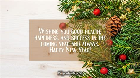 best regards and happy new year wishing you health happiness and success in the coming year and always happy new year