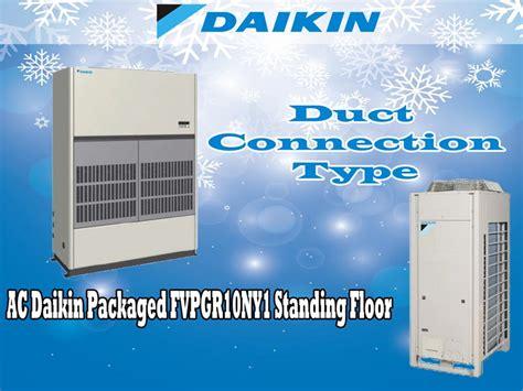 Ac Daikin 10 Pk harga jual ac daikin packaged fvpgr10ny1 10 pk standing floor