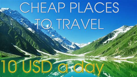 8 Cheap Countries To Move To by Cheap Places To Travel 10 Usd A Day Doovi
