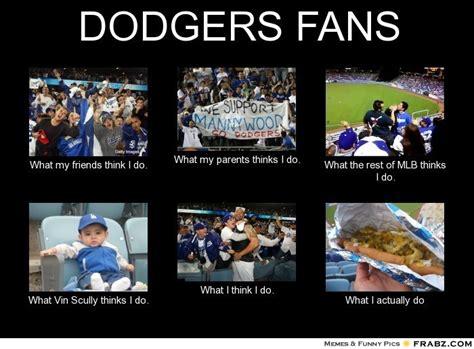 La Dodgers Memes - dodgers fans meme generator what i do my life