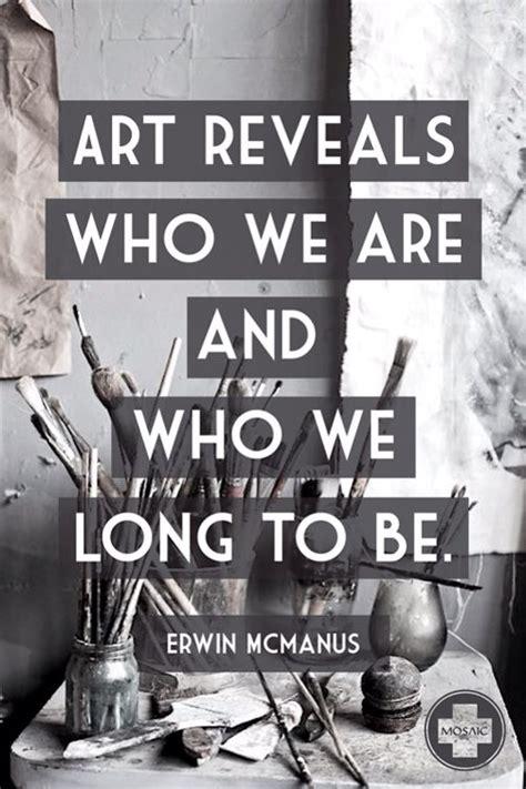 erwin mcmanus inspiration quote art desired eloquence