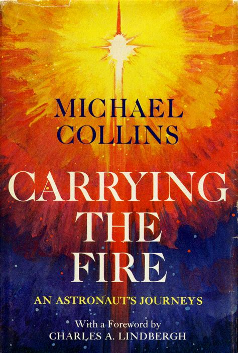 carrying the fire an wednesday s book review carrying the fire an astronaut s journeys roger launius s blog