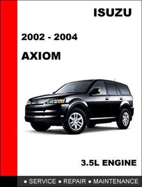 hayes car manuals 2002 isuzu axiom user handbook service manual owners manual for a 2003 isuzu axiom isuzu axiom 2002 maintenance manual pdf