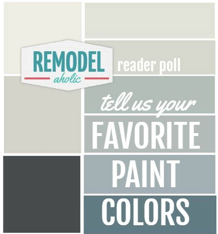 remodelaholic annual remodelaholic s favorite paint color poll