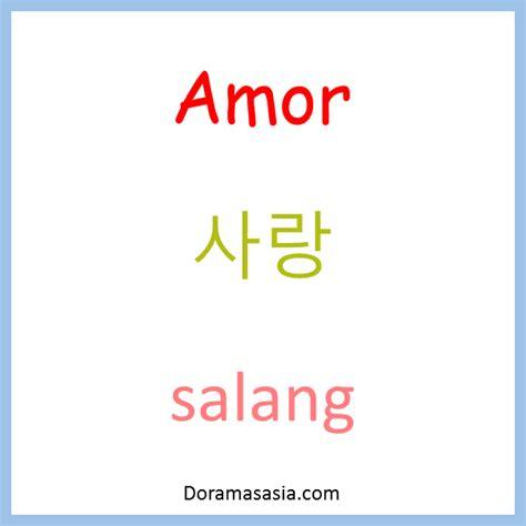 imagenes coreanos de amor quot amor quot en coreano traducci 243 n y pronunciacion doramasasia