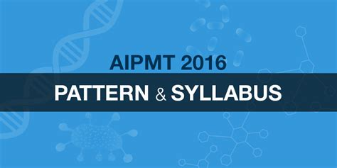 pattern of aipmt test aipmt 2016 exam pattern syllabus schedule and mbbs exam
