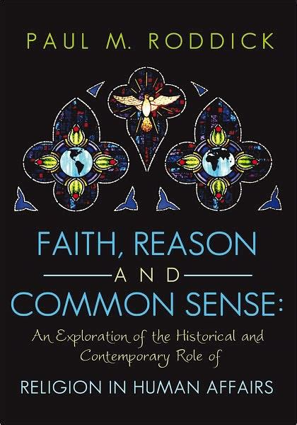 Business As Roddick Bestseller faith reason and common sense an exploration of the historical and contemporary of